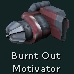Burnt Out Motivator (Red)